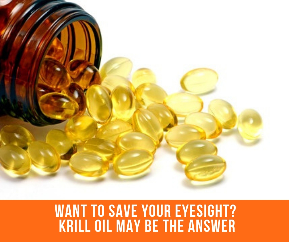 Want To Save Your Eyesight? Krill Oil May Be The Answer