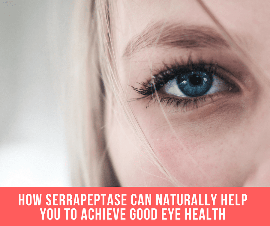 How Serrapeptase Can Naturally Help You To Achieve Good Eye Health