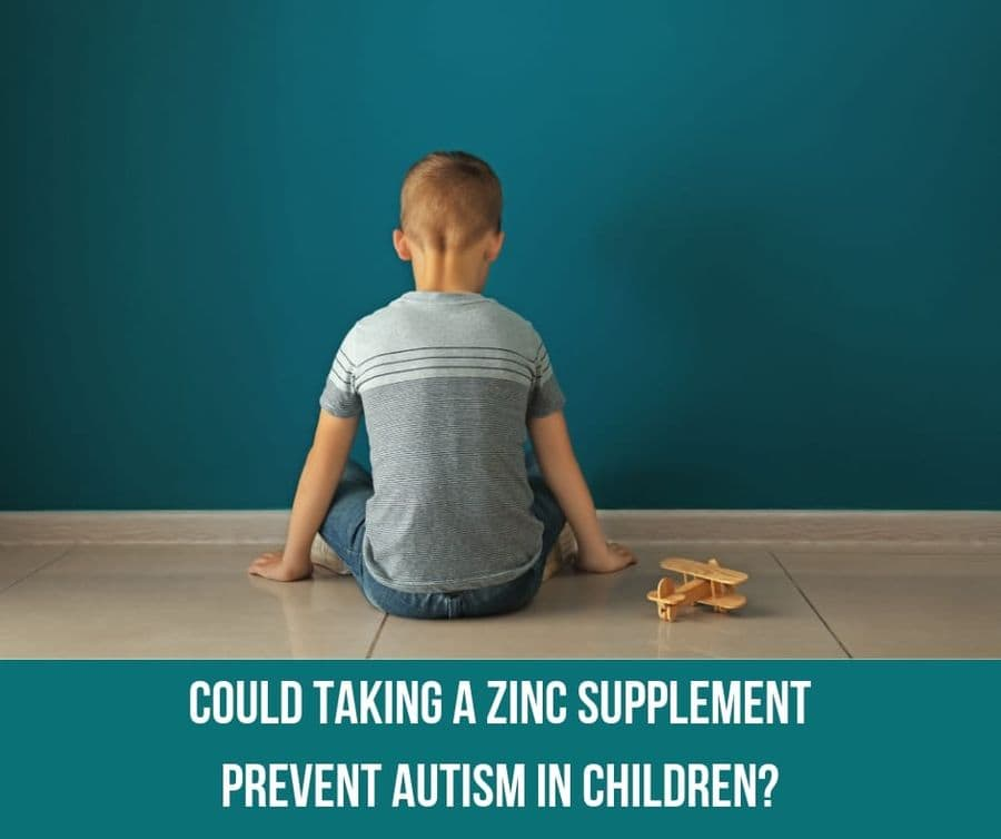 Could Taking A Zinc Supplement Prevent Autism in Children?