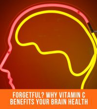 Forgetful? Why Vitamin C Benefits Your Brain Health
