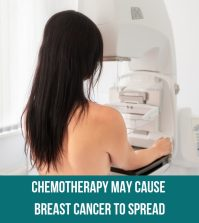 Chemotherapy May Cause Breast Cancer To Spread