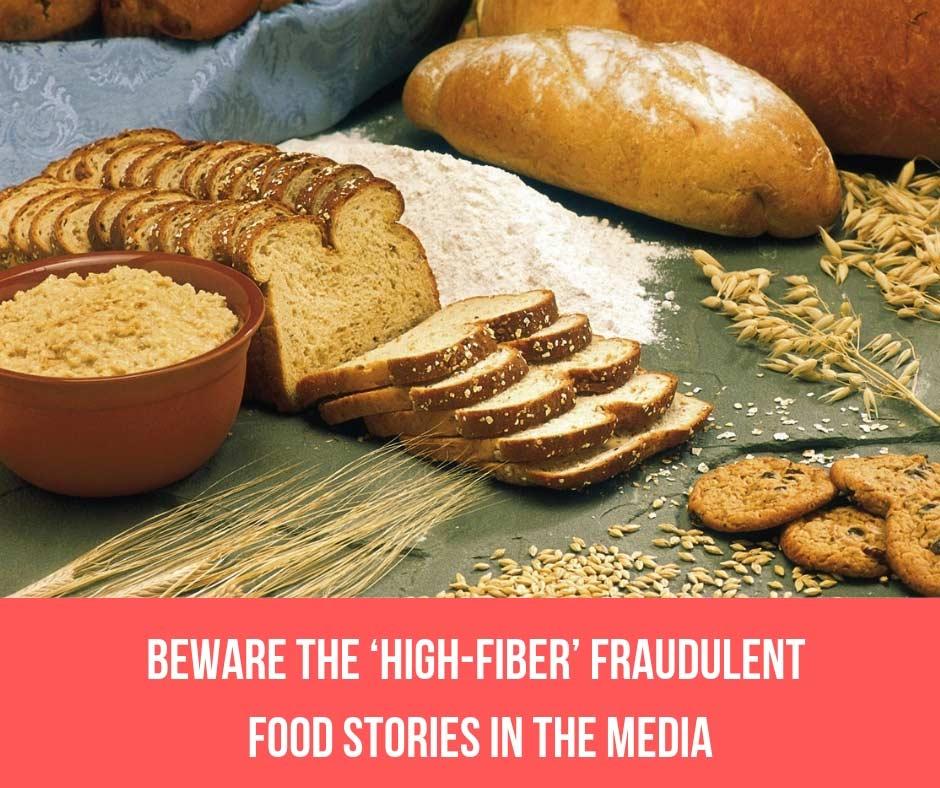 Beware The 'High-Fiber' Fraudulent Food Stories in The Media