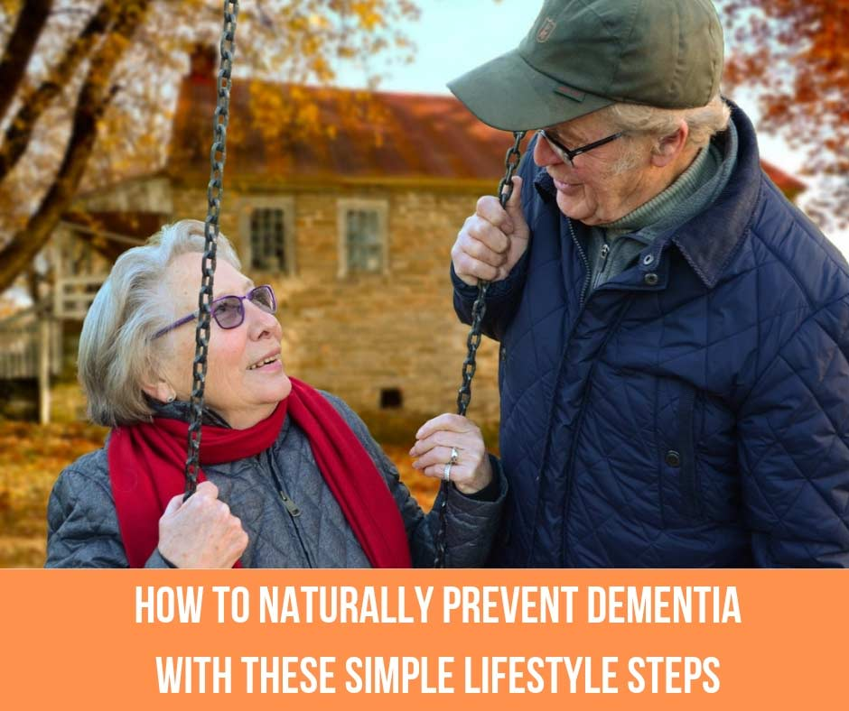 How To Naturally Prevent Dementia With These Simple Lifestyle Steps