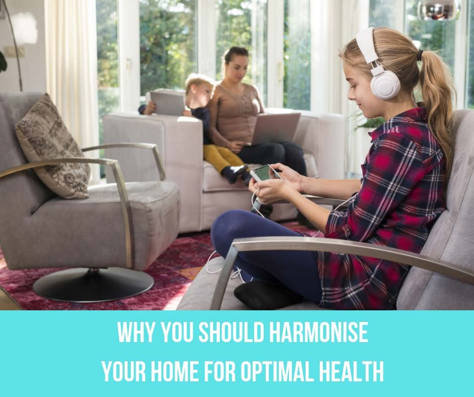 Why You Should Harmonise Your Home For Optimal Health