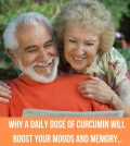 Why A Daily Dose Of Curcumin Will Bosot Your Moods And Memory...