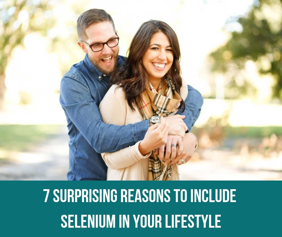 7 Surprising Reasons To Include Selenium In Your Lifestyle