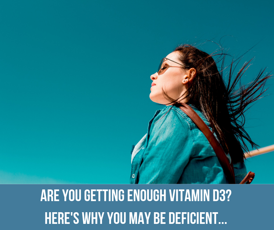 Are You Getting Enough Vitamin D3? Here's Why You May Be Deficient…