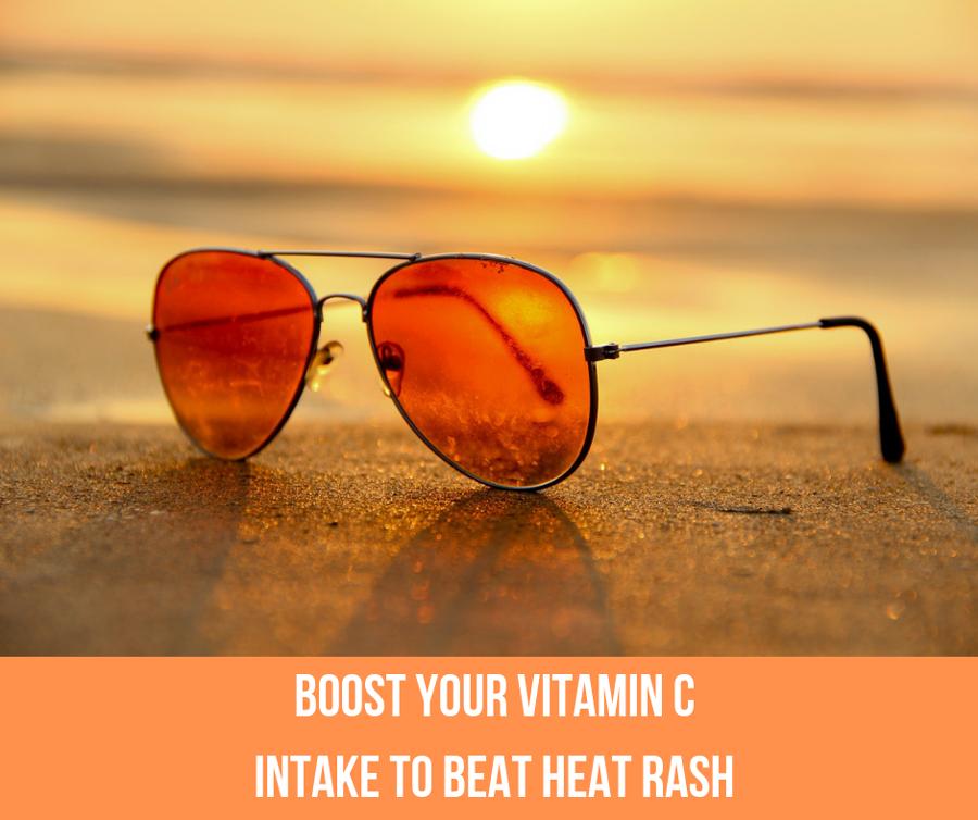 Boost Your Vitamin C Intake To Beat Heat Rash