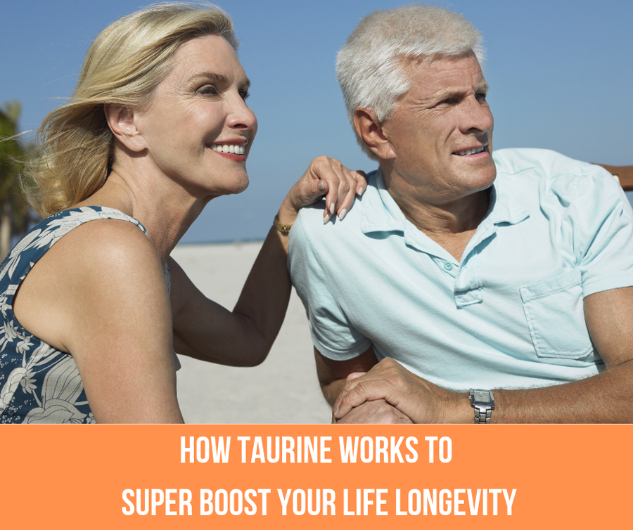 How Taurine Works To Give A Super Boost To Your Life Longevity