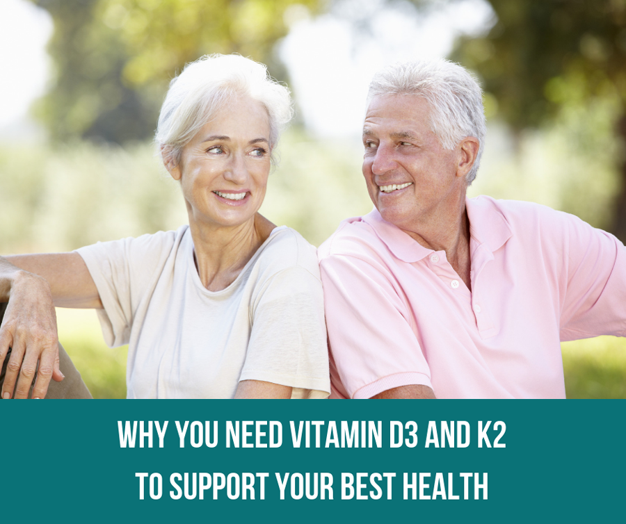 Why You Need Vitamin D3 And K2 To Support Your Best Health